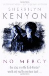 No Mercy: The Dark-Hunter World: Book 19 - Sherrilyn Kenyon