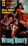 The Wrong Quarry - Max Allan Collins