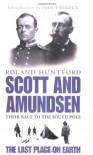 Scott And Amundsen - Roland Huntford