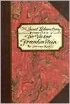 Secret Laboratory Journals of Dr. Victor Frankenstein - Jeremy Kay
