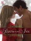 Room at the Inn (Novella): A Loveswept Contemporary Romance - Ruthie Knox