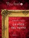 La voce del vento (Youfeel) (Italian Edition) - Amanda Foley