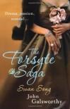 The Forsyte Saga: Swan Song (A Modern Comedy #3) - John Galsworthy