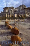 The Bisti Business - Don Travis