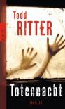 Totennacht - Todd Ritter