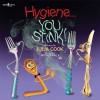 Hygiene... You Stink! (Building Relationships) - Julia Cook, Anita Du Falla