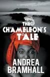 The Chameleon's Tale - Andrea Bramhall