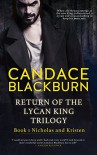 Return of the Lycan King:  Nicholas and Kristen - Candace Blackburn