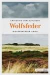 Wolfsfeder (German Edition) - Christian Oehlschläger
