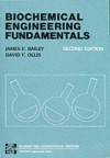 Biochemical Engineering Fundamentals - James E. Bailey;David F. Ollis