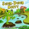 Super-Duper Monty (Picture Book for Ages 3-7) - Gita V. Reddy, Abira Das