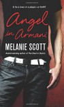 Angel in Armani - Melanie Scott