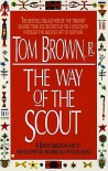 Way of the Scout - Tom Brown Jr.