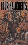 Four Halloweens - Kealan Patrick Burke,  Ray Garton,  Ed Gorman,  Norman Prentiss