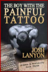 The Boy with the Painful Tattoo (Holmes & Moriarity, #3) - Josh Lanyon