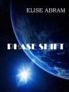 Phase Shift - Elise Abram