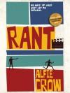 Rant - Alfie Crow