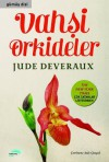 Vahşi Orkideler - Jude Deveraux