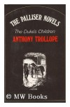 Duke's Children (Oxford Paperbacks) - Anthony Trollope