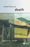 A Brief History of Death - Douglas Davies
