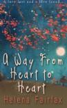 A Way from Heart to Heart - Helena Fairfax