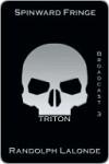 Spinward Fringe Broadcast 3: Triton - Randolph Lalonde