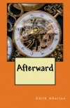 Afterward - Edith Wharton