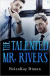 The Talented Mr. Rivers - HelenKay Dimon