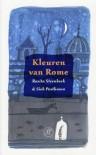 Kleuren van Rome - Rosita Steenbeek, Sieb Posthuma