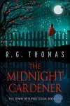 The Midnight Gardener (The Town of Superstition Book 1) - Thomas G.R. Bower