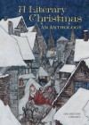 A Literary Christmas - The British Library, Various Authors