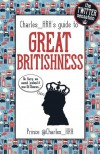 Charles_HRH guide to Great Britishness - Charles_HRH