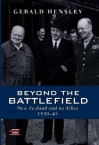 Beyond The Battlefield: New Zealand And Its Allies, 1939 45 - Gerald Hensley