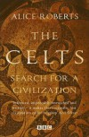 Celts - Alice Roberts