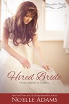 Hired Bride (Beaufort Brides Book 1) - Noelle  Adams