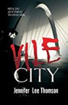 Vile City ( Detective in a Coma #1) - Jennifer Thomson
