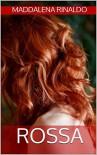 Rossa (indies g&a) - Maddalena Rinaldo