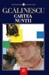 Cartea nunții - George Călinescu