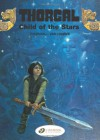 Child of the Stars: Thorgal  Vol. 1 - Grzegorz Rosiński,  Jean Van Hamme;Van Jean Hamme