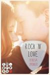 Rock'n'Love (Ein Rockstar-Roman) (Die Rockstar-Reihe ) - Teresa Sporrer