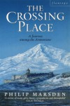 Crossing Place - Philip Marsden