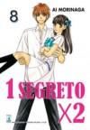 1 segreto x 2, Vol. 8 - Ai Morinaga
