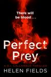 Perfect Prey - Helen Fields