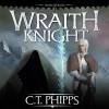 Wraith Knight (Three Worlds) - C.T. Phipps