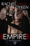 Empire (Eagle Elite Book 7) - Rachel Van Dyken