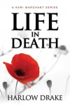 Life in Death - Harlow Drake