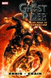 Ghost Rider: Road to Damnation - Clayton Crain, Garth Ennis
