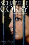 Schapelle Corby: My Story - Schapelle Corby