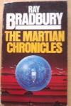 The Martian Chronicles (The Silver Locusts) - Ray Bradbury