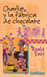 Charlie y la fábrica de chocolate - Roald Dahl, Faith Jacques